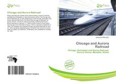 Bookcover of Chicago and Aurora Railroad
