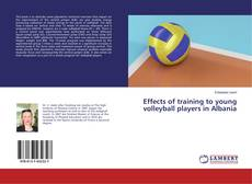 Bookcover of Effects of training to young volleyball players in Albania