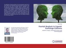 Couverture de Frontal Analysis in Ligand-Exchange Columns