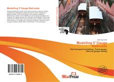 Couverture de Modelling 3' Gauge Railroads