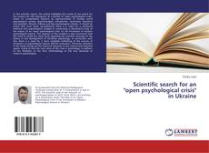 "Scientific search for an ""open psychological crisis"" in Ukraine kitap kapağı"