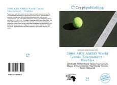 Capa do livro de 2004 ABN AMRO World Tennis Tournament – Doubles