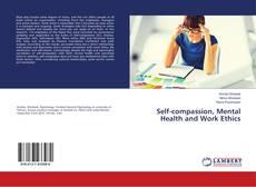 Portada del libro de Self-compassion, Mental Health and Work Ethics