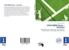Copertina di 2004 BMW Open – Doubles