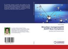 Couverture de Binuclear manganese(III) Schiff Base Complexes