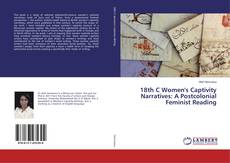 Capa do livro de 18th C Women's Captivity Narratives: A Postcolonial Feminist Reading