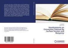 Bookcover of Developments on Convection Induced by Surface Tension and Buoyancy