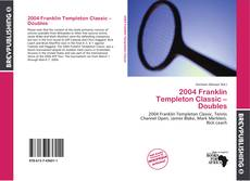 Bookcover of 2004 Franklin Templeton Classic – Doubles