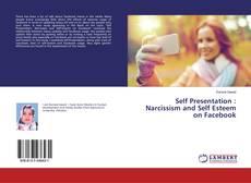 Buchcover von Self Presentation : Narcissism and Self Esteem on Facebook