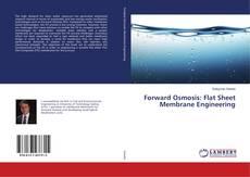 Portada del libro de Forward Osmosis: Flat Sheet Membrane Engineering