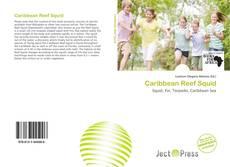 Caribbean Reef Squid kitap kapağı