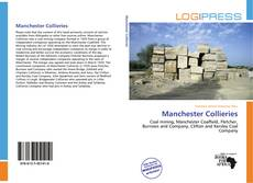 Bookcover of Manchester Collieries