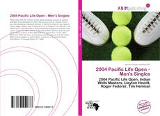 Bookcover of 2004 Pacific Life Open – Men's Singles