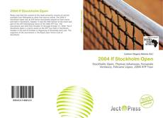 Copertina di 2004 If Stockholm Open