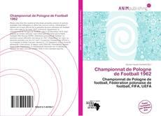 Portada del libro de Championnat de Pologne de Football 1962