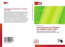 Borítókép a  Championnat de Pologne de football 1963-1964 - hoz
