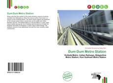 Bookcover of Dum Dum Metro Station