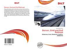 Borítókép a  Denver, Enid and Gulf Railroad - hoz