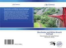 Buchcover von Dorchester and Milton Branch Railroad