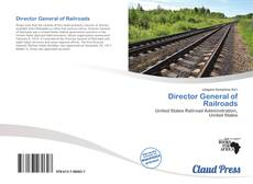 Bookcover of Director General of Railroads