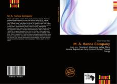 Bookcover of M. A. Hanna Company
