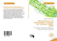 Bookcover of Championnat de République Tchèque de Football 2008-2009