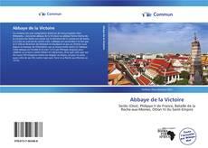 Couverture de Abbaye de la Victoire