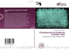 Bookcover of Championnat de Suède de Football 1967