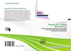 Bookcover of August 2011 Stock Markets Fall