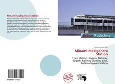 Bookcover of Minami-Makigahara Station