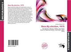 Bookcover of Bass By-election, 1975
