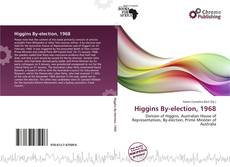 Bookcover of Higgins By-election, 1968