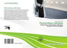 Borítókép a  Paramentique catholique - hoz