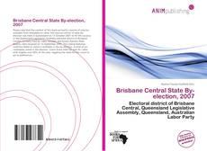 Copertina di Brisbane Central State By-election, 2007