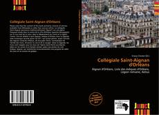 Bookcover of Collégiale Saint-Aignan d'Orléans