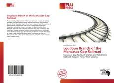 Couverture de Loudoun Branch of the Manassas Gap Railroad