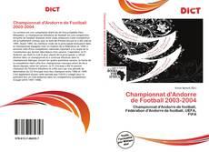 Bookcover of Championnat d'Andorre de Football 2003-2004