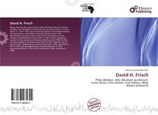 Bookcover of David H. Frisch