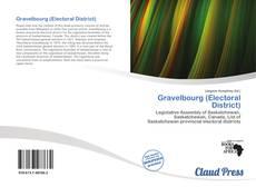 Capa do livro de Gravelbourg (Electoral District)
