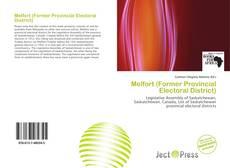 Bookcover of Melfort (Former Provincial Electoral District)