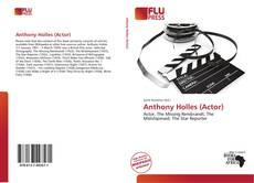 Anthony Holles (Actor)的封面