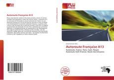 Autoroute Française A13 kitap kapağı