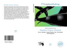 Gordon Fraser (Actor)的封面