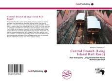 Couverture de Central Branch (Long Island Rail Road)
