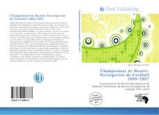 Bookcover of Championnat de Bosnie-Herzégovine de Football 2006-2007