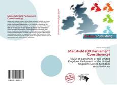 Copertina di Mansfield (UK Parliament Constituency)
