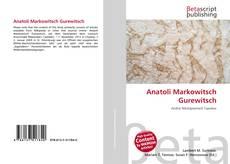 Bookcover of Anatoli Markowitsch Gurewitsch