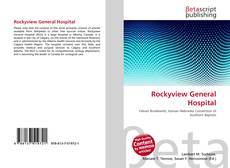 Bookcover of Rockyview General Hospital