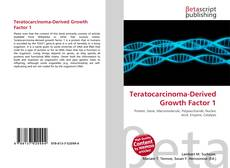 Bookcover of Teratocarcinoma-Derived Growth Factor 1