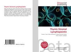 Bookcover of Thymic Stromal Lymphopoietin